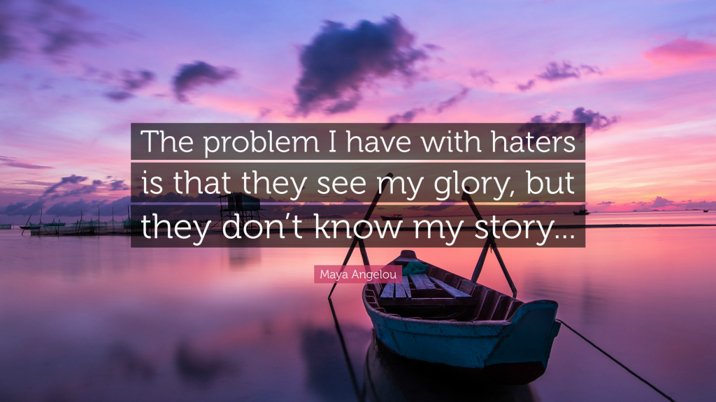 Haters By Maya Angelou