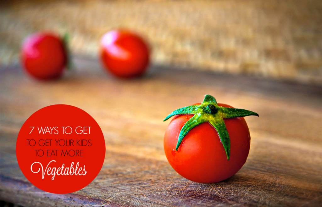 7 Proven Ways to Get Your Kids to Eat Vegetables! #tips
