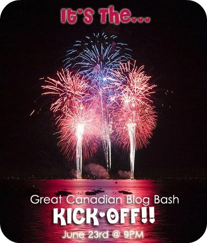 It's The Great Canadian Blog Bash Kick-Off Event!