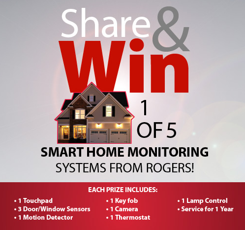 Want to Win 1 of 5 #RogersSmartHome Systems? A Value of $1, 518!