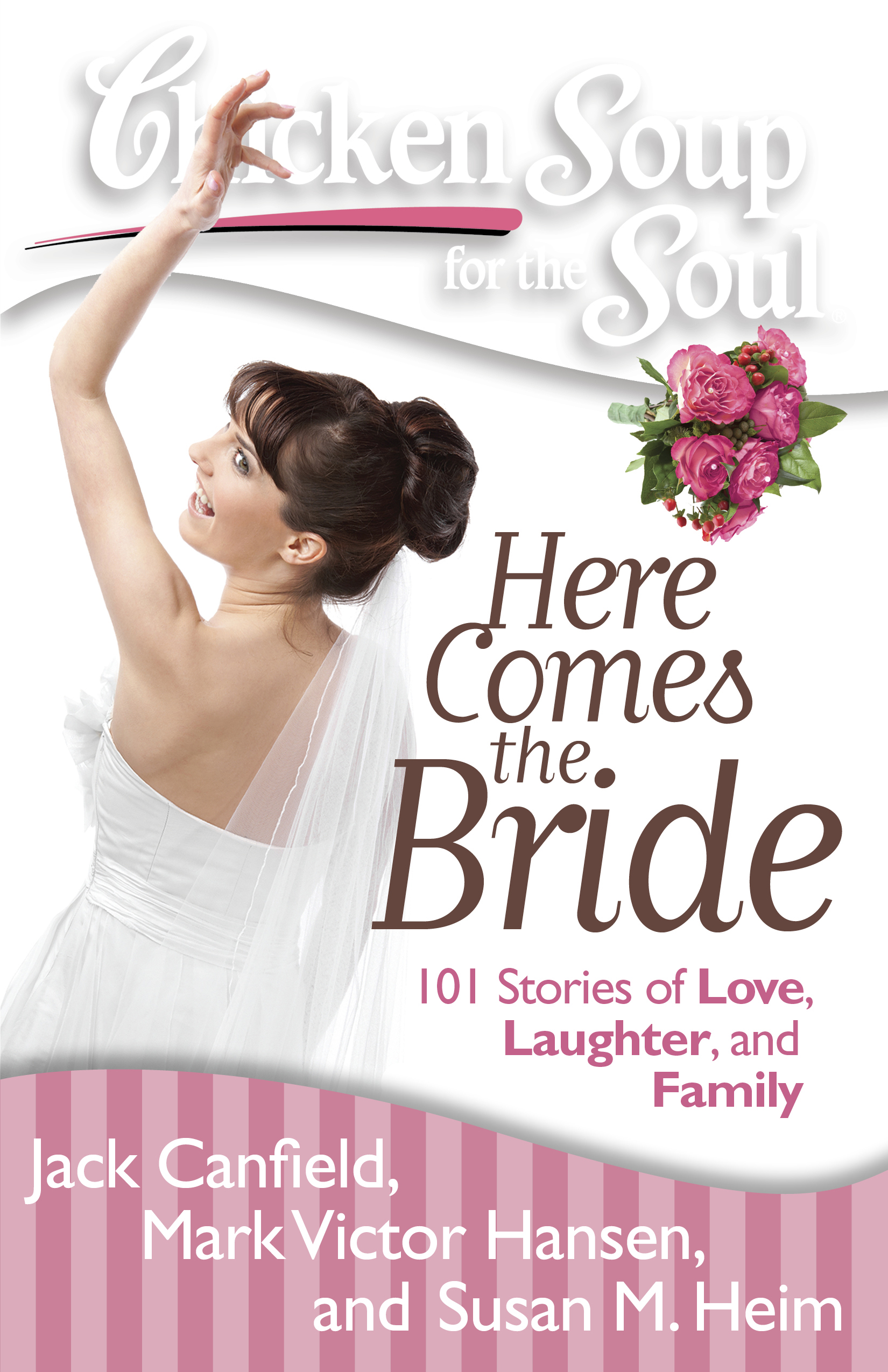 Chicken Soup for The Soul Chronicles: Here Comes the Bride. #ChickenSoupForTheSoul