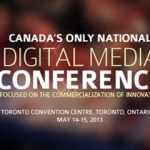 CDMN is Coming to Toronto: Canada's Only National Digital Media Conference to Connect, Collaborate and Commercialize! #CDA30
