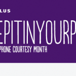 This July, @TELUS Wants You to #KeepItInYourPants! July is Cellphone Courtesy Month. Practice Good Cell Phone Manners, The World Will Thank-You!