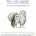 TELUS Tackles Online Exploitation: TELUS WISE (Wise Internet and Smartphone Education) Helps Canadian Families Young & Old to Develop Safer Online Habits. #TELUSWISE
