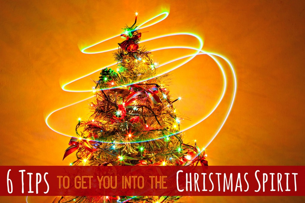 6 Tips to Get You Into the Christmas Spirit! #tips - Whispered ...