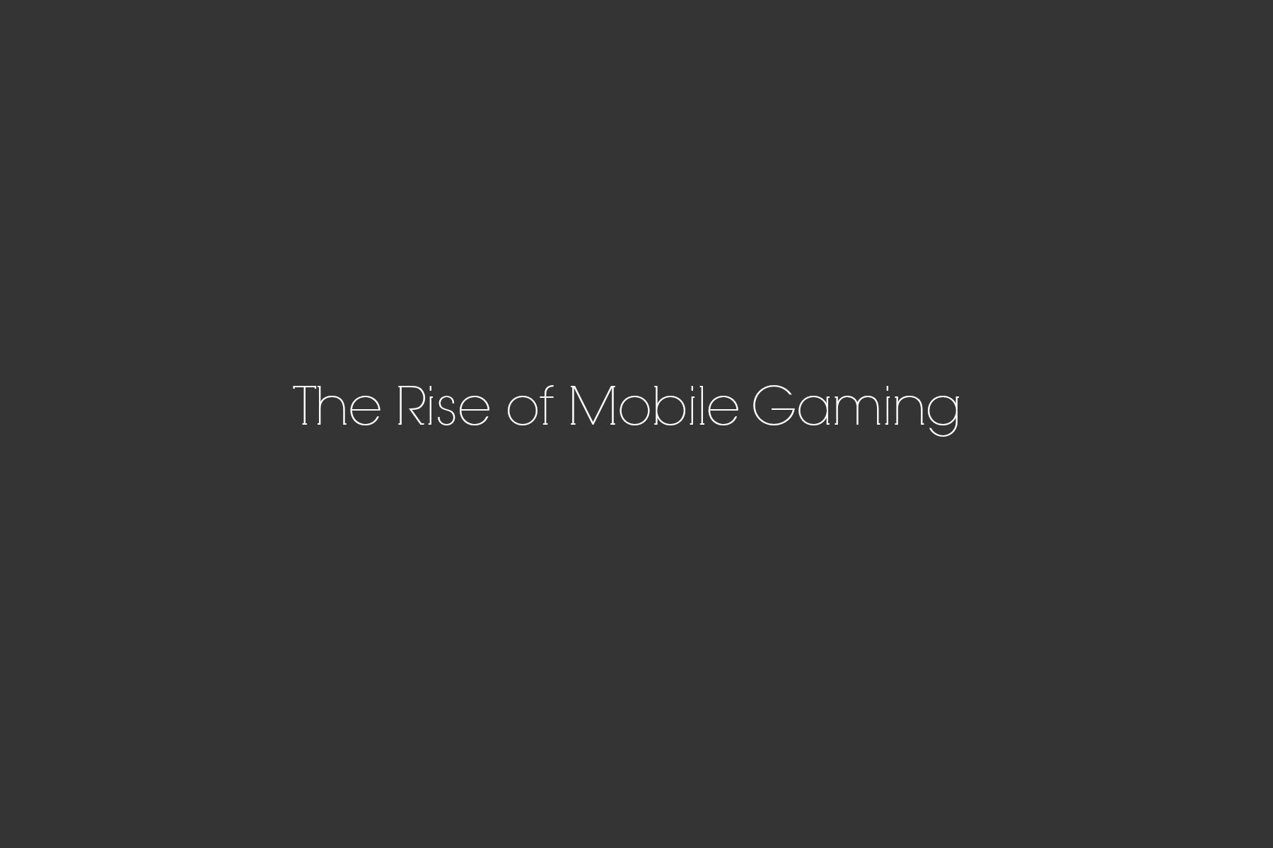 Rise of Mobile Gaming Infographic. Are You Part of The Movement? #gaming
