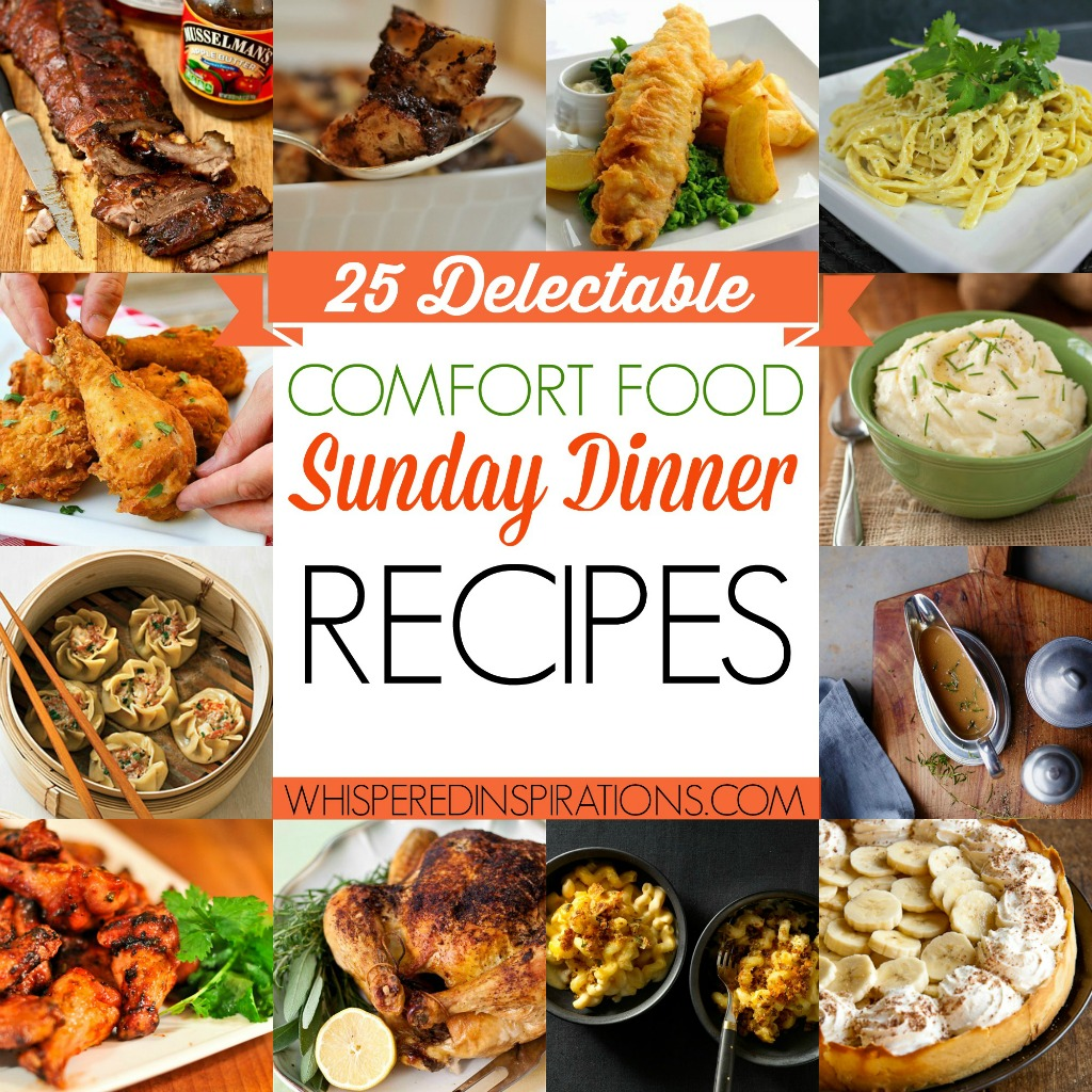 25 Delectable Comfort Food Sunday Dinner Recipes: Bring The Nostalgia and Warmth to Your Home with These Favorites! #foodie