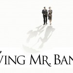 Disney's Saving Mr. Banks: An Emotional, Brilliant and Inspiring Story Behind Walt Disney and Mary Poppins. #disney