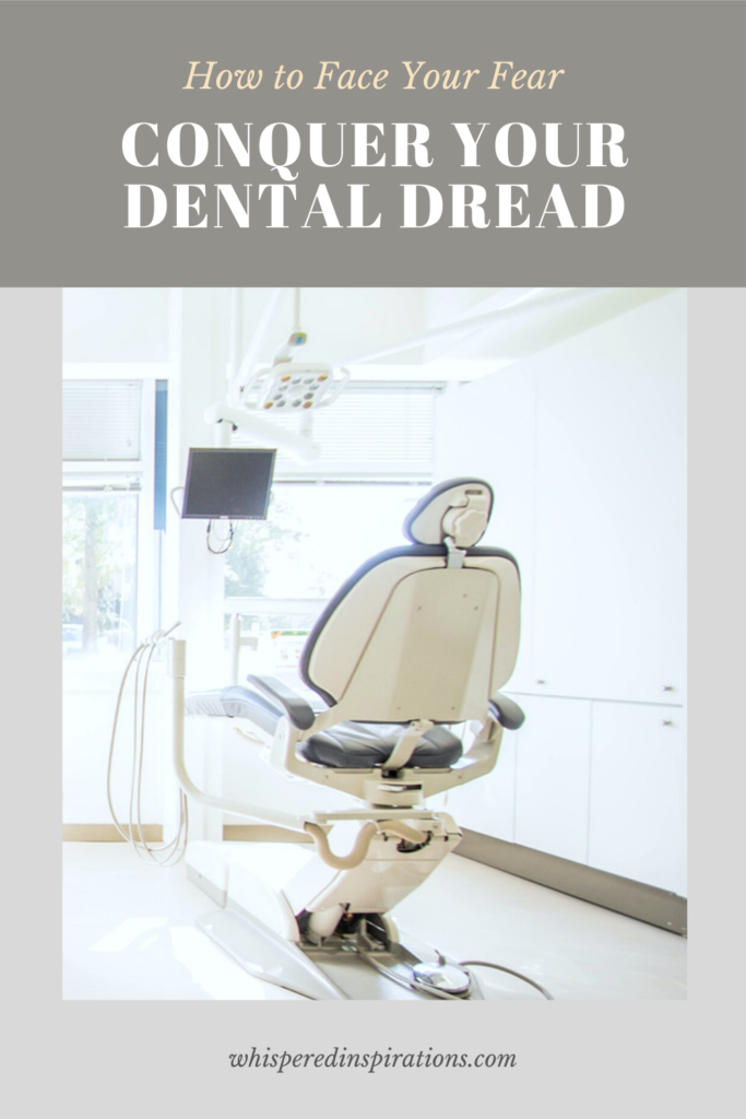 """An empty dentist's office and chair. A banner reads, """"How to Face Your Fear, Conquer Your Dental Dread,."""""""