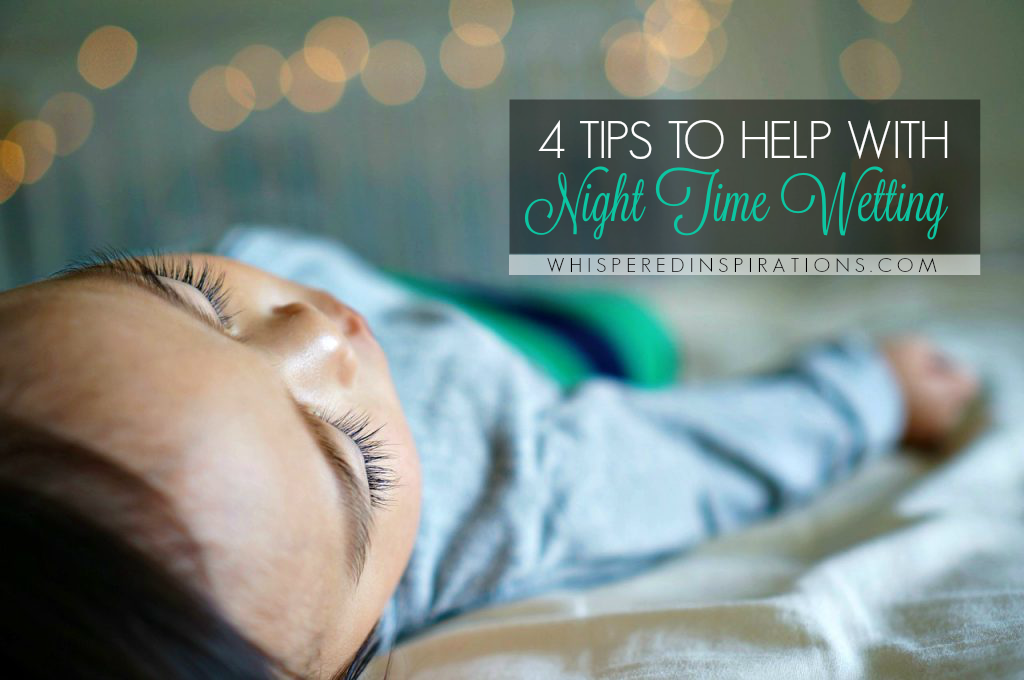 4 Tips to Help Your Child with Night Time Wetting + Activities to Try! #RestEasyTonight