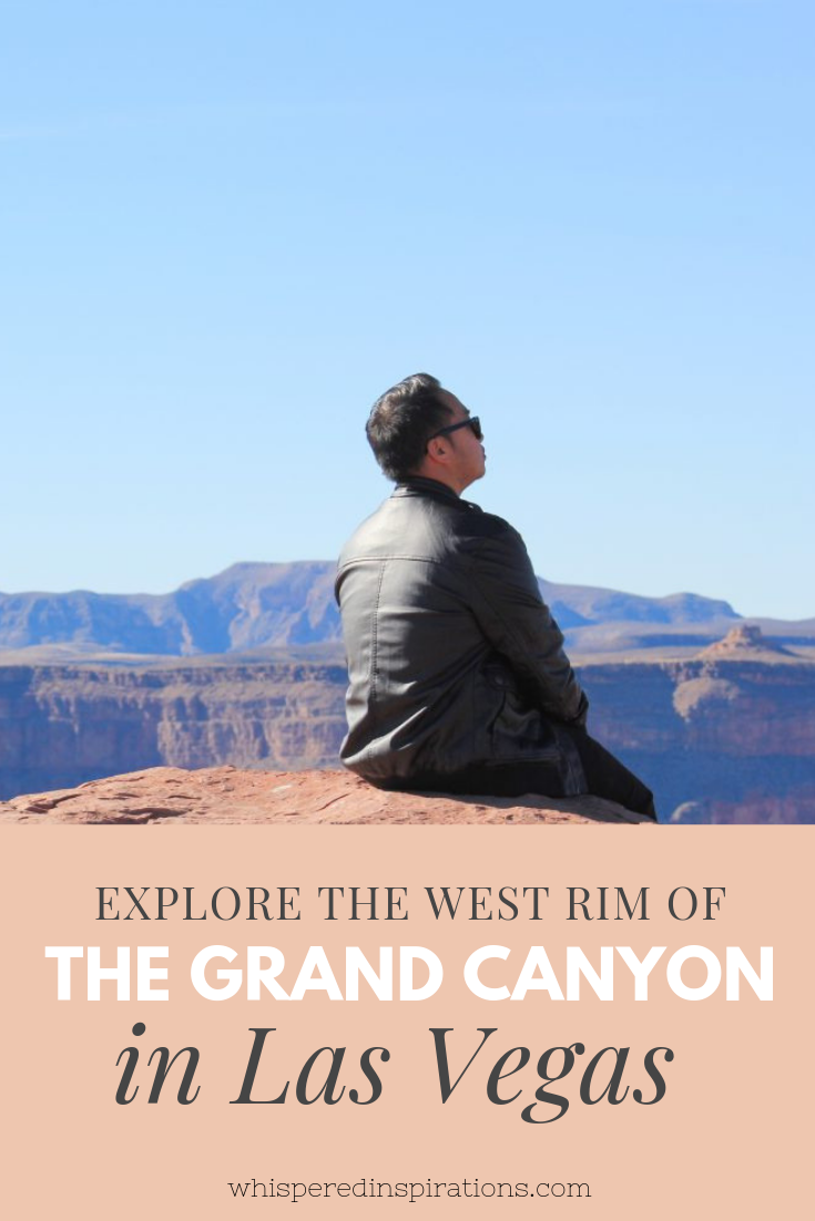 Visit the Grand Canyon! There is so much to do close by Las Vegas and the West Rim of the Grand Canyon is one of those more popular destinations. #TravelTips #GrandCanyon #LasVegas