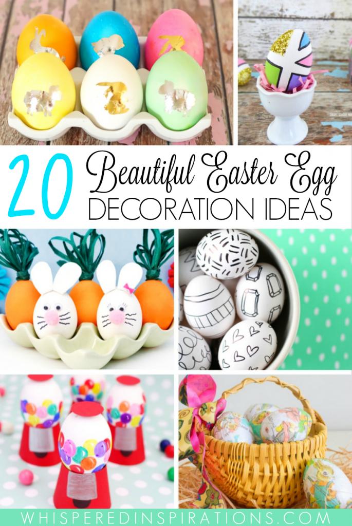 20 Beautiful Easter Egg Decorating Ideas!