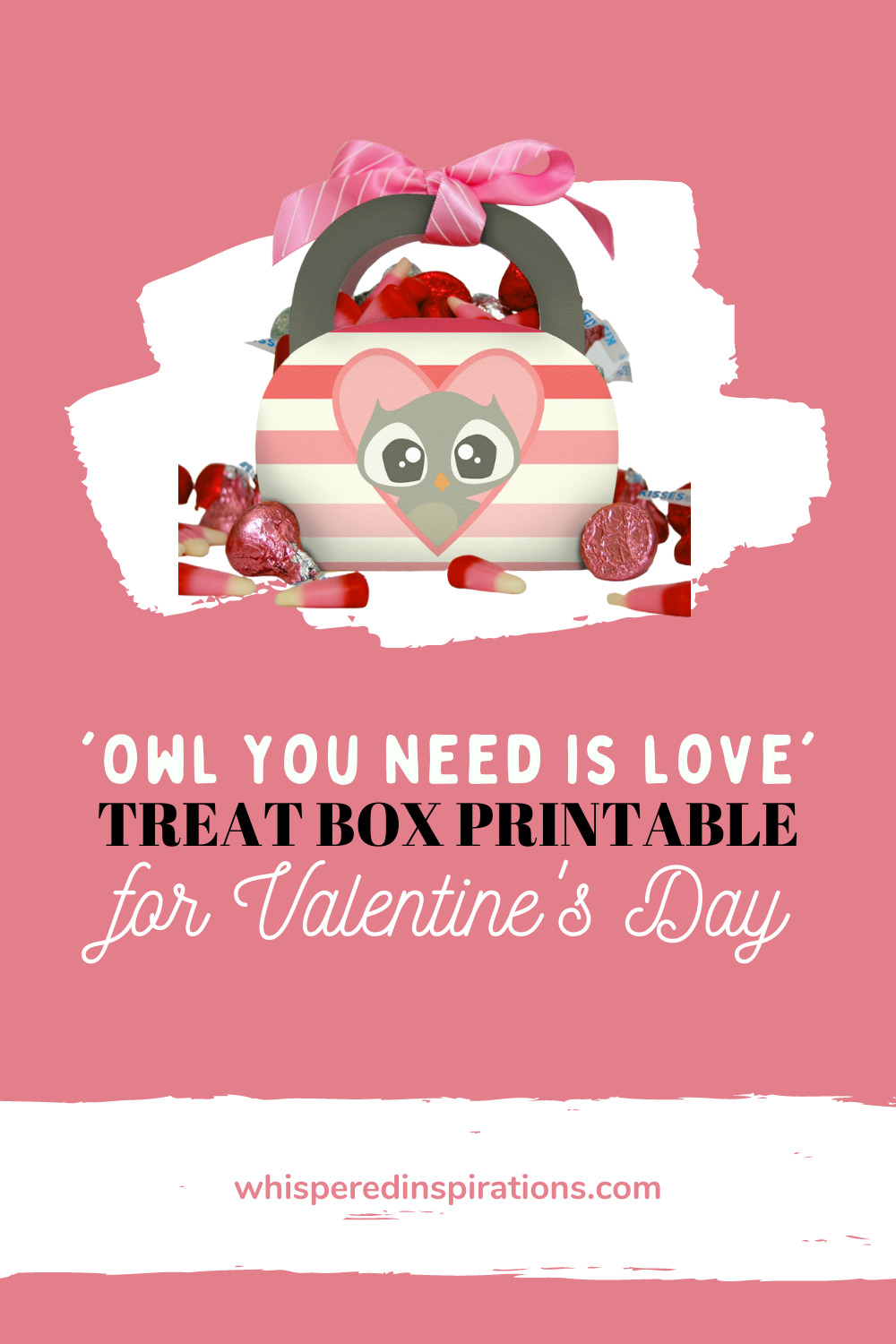 """Owl You Need is Love' Valentine's Day treat box for Valentine's Day."
