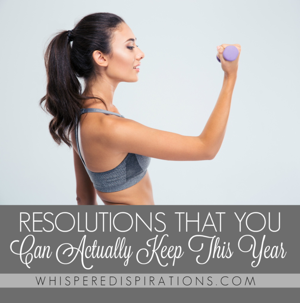 Resolutions That You Can Actually Keep for a Healthy 2017!