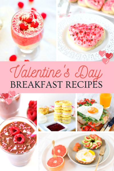 20 Delicious & Love-Filled Valentine's Day Breakfast Recipes! A collage shows various of the delicious recipes in the compilation.