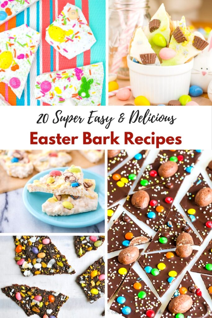 20 Super Easy & Delicious Easter Bark Recipes!
