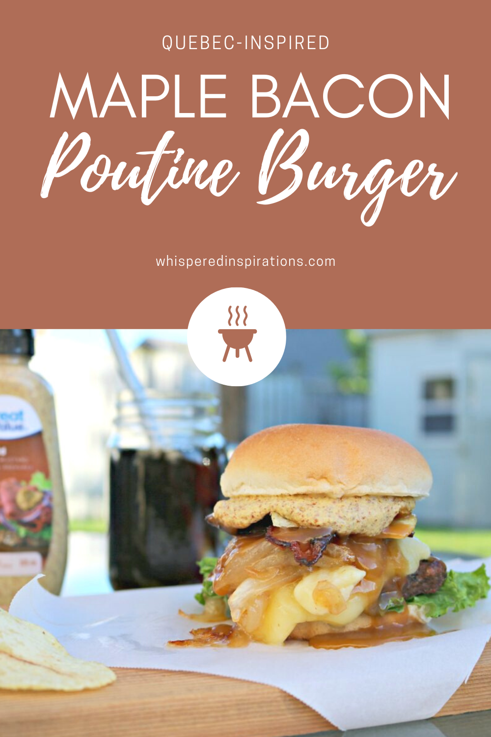 "A banner reads, ""Quebec Inspired Maple Bacon Poutine Burger,"" a picture of a delicious poutine burger is below, served with potato chips and a soda."