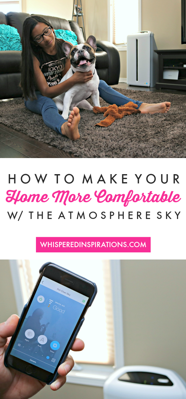 Introducing the Atmosphere Sky + How to Make Your Home More Comfortable! #BreatheEasy