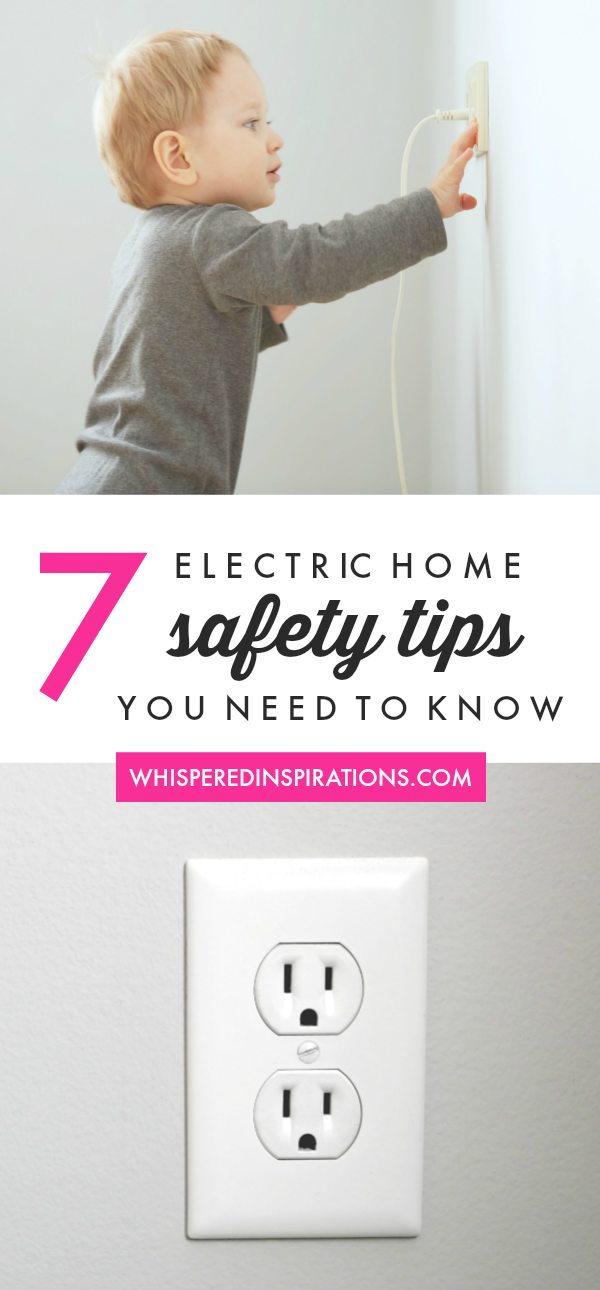 One of the biggest dangers we try to protect our kids from is electric shock and injury. Check out these 7 electrical home safety tips you need to know!