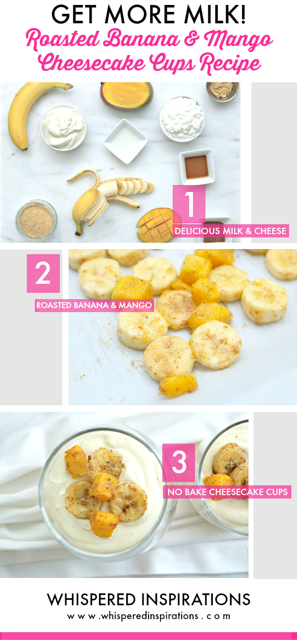 Get More Milk in Your Life + a Roasted Banana Mango Cheesecake Cups Recipe!