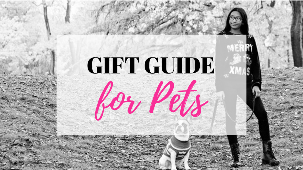 Gift Guide for Pets is shown over a girl with her french bulldog.