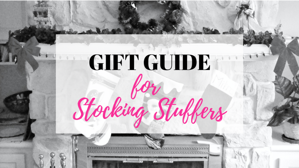 Gift Guide for Stocking Stuffers is shown over a mantle displaying stockings.