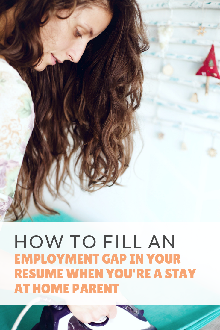 Moms today are free to work or to stay at home. Some moms have to work, they can't afford to stay at home. See how to fill an employment gap in your resume. #careertips #parentingtips
