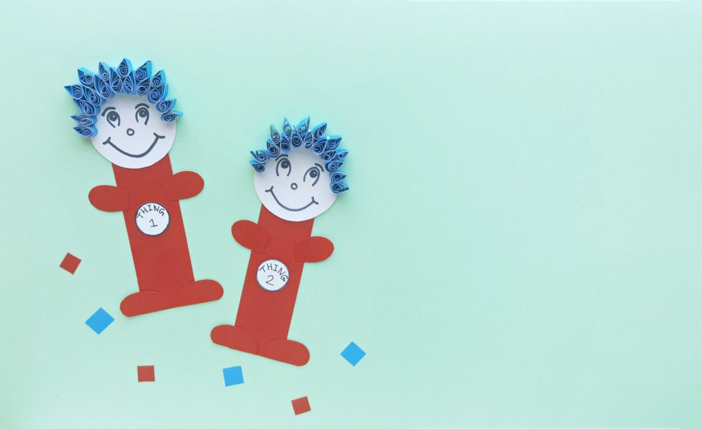 The final product of Thing 1 and Thing 2, they're super cute and have quilled paper hair.