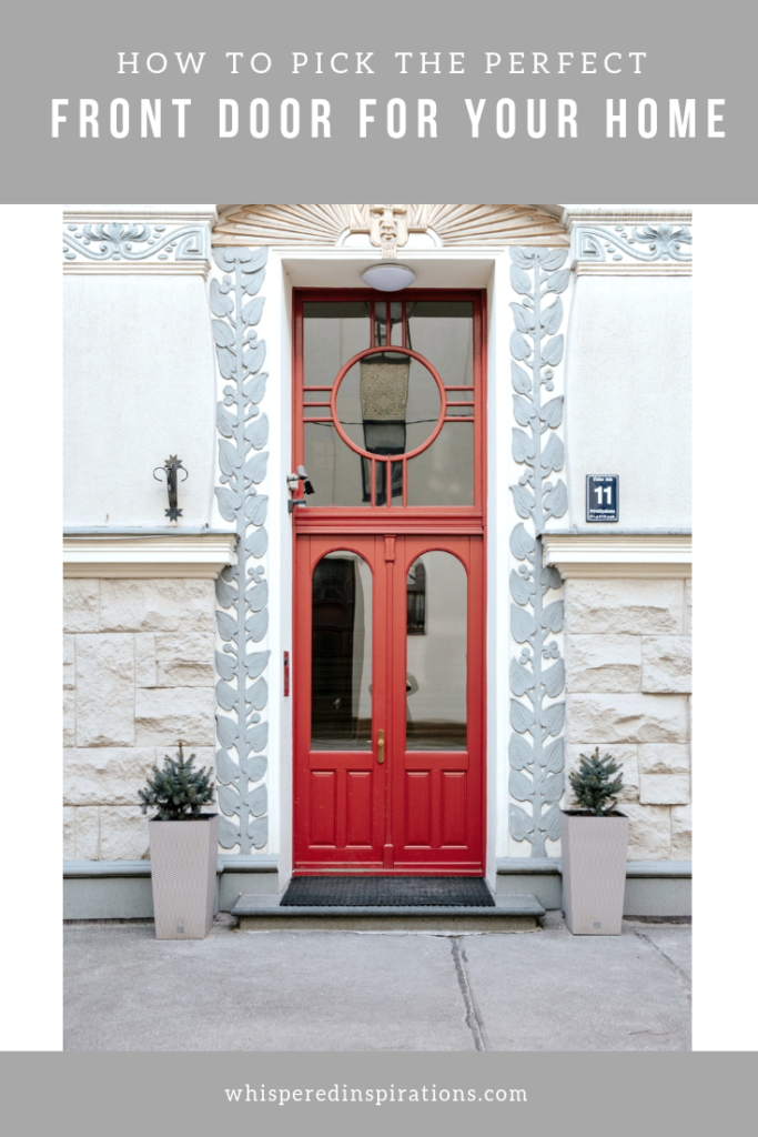 Your front door serves as a focal point to your home's exterior. Choosing the perfect front door is a simple way to update the appearance of your house. Here's how you can do it! #tips #homedecor