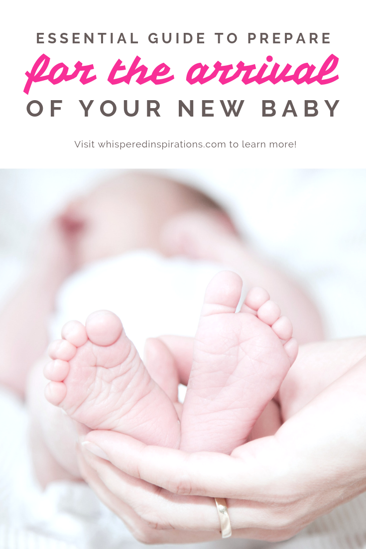 "A banner reads, ""Essential guide to Prepare for the arrival of your new baby"" below it is a picture of a woman holding a baby's feet in her hand."