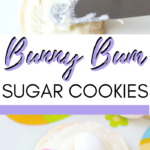 """The cutest Bunny Bum Cookies, a super easy recipe. Cookies are shown on a a festive plate. A banner reads, """"Super Easy Recipe, Bunny Bum Cookies, Step by Step Directions."""""""
