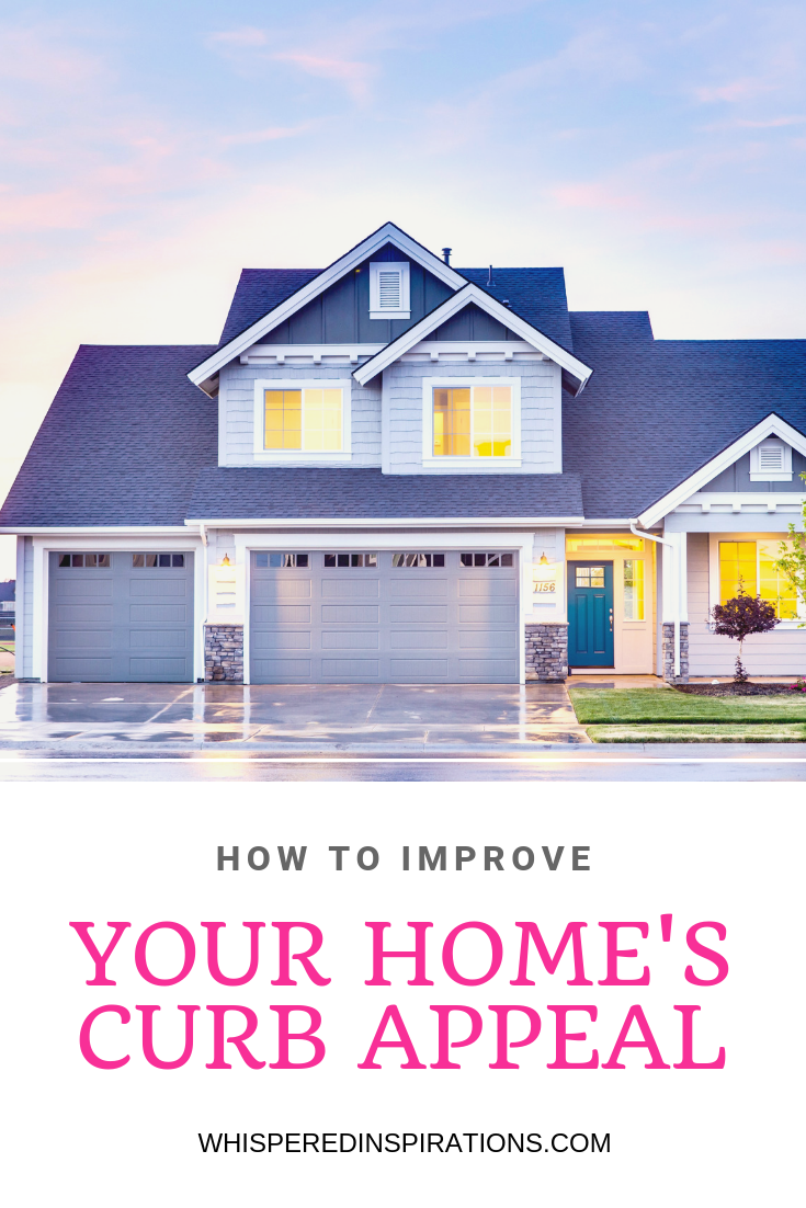 A picture of a beautiful family home is shown and underneath is a banner that reads, 'How to Improve Your Home's Curb Appeal.'