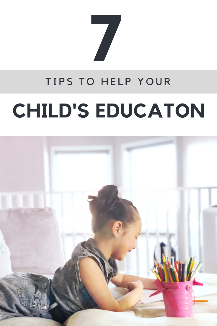 "A banner says. ""7 tips to help your child's education"" with a little girl drawing and writing while laying down and smiling is pictured underneath."