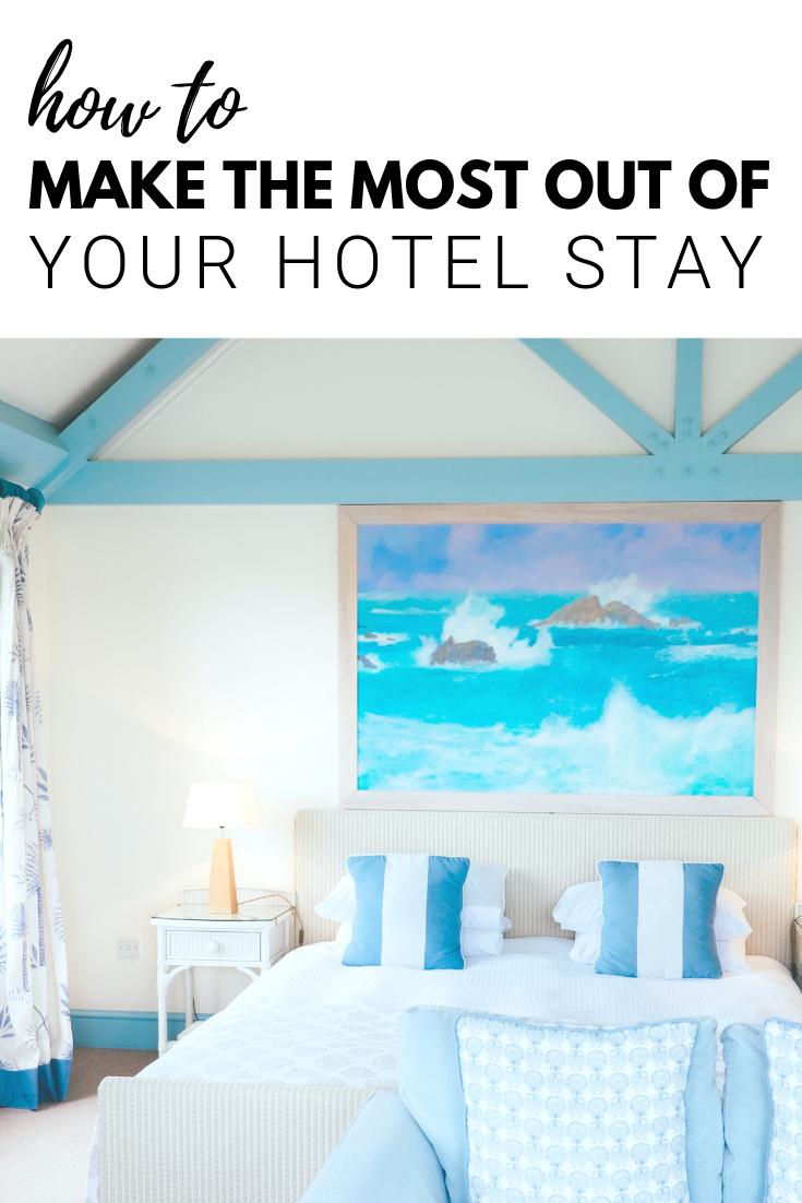 "A banner reads, ""How to make the most out of your hotel stay,"" with a picture of a hotel room underneath."