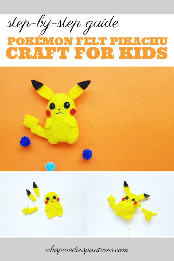 "A banner reads, ""step-by-step guide Pokemon Felt Pikachu Craft for Kids"", shows picture of felt Pikachu and step by step pictures of it being put together.."