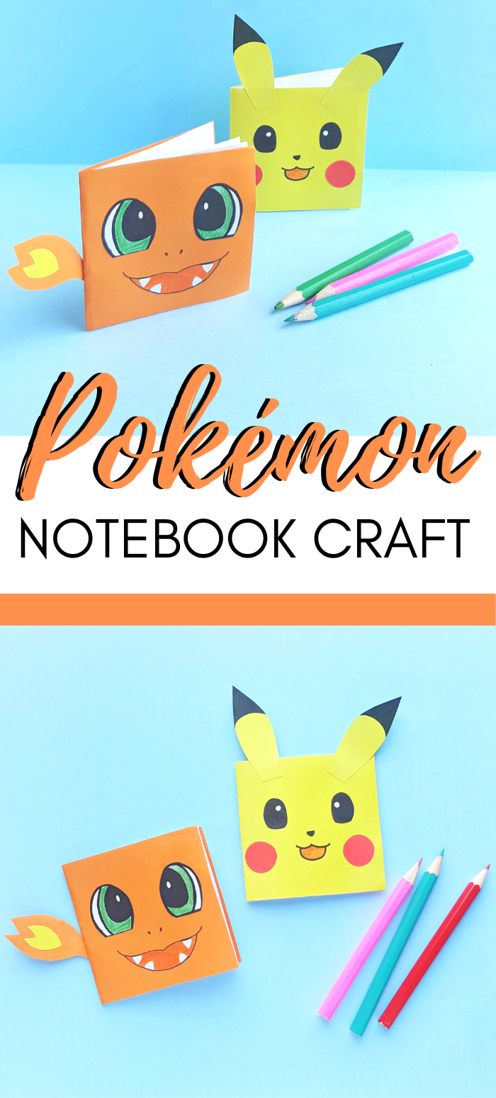 "2 pictures are joined by a banner that says, ""Pokémon Notebook Craft"". The pictures show a Pikachu and Charmander mini notebook and pencil crayons."