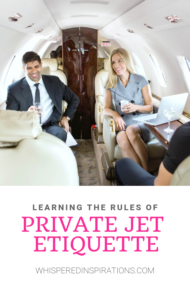 You may be an experienced flier, but stepping onto a private jet plane for the first time means learning & sticking to the rules of private jet etiquette. #tips #traveltips
