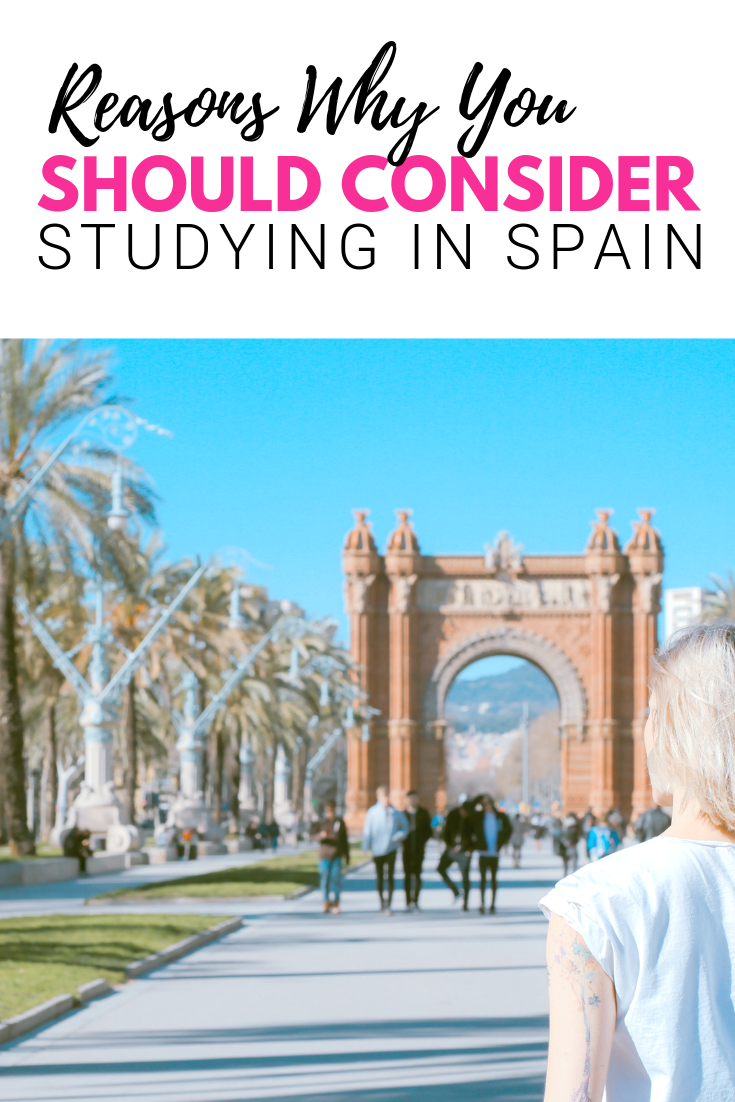 "A banner reads, ""Reasons Why You Should Consider Studying in Spain"" then below there's an image of a girl people watching in Barcelona."