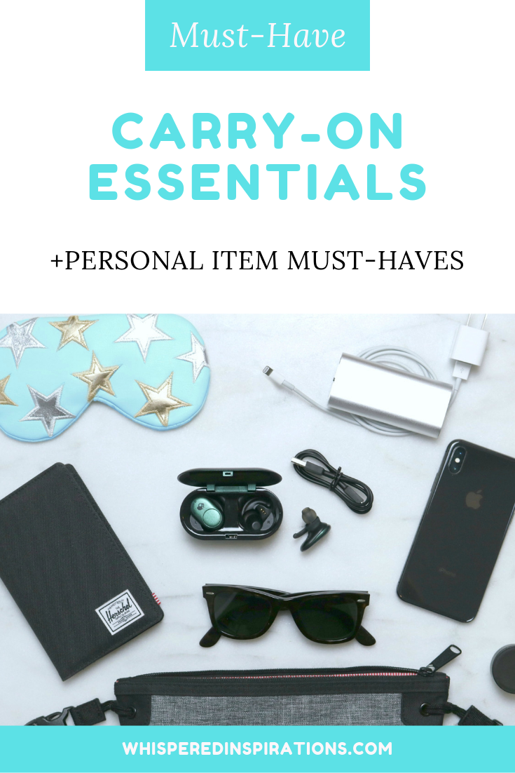 "A banner reads, ""Must Have Carry On Essentials + Personal Item Must-Haves' and a flatlay picture of personal item musts like passport holder, Skullcandy Push ear buds, cords, eye masks, and more."