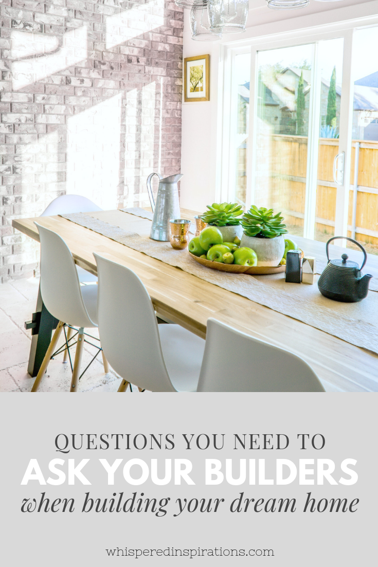 """A picture of a beautiful dining room in a dream home, a banner below it reads, """"questions you need to ask your builders when building a dream home""""."""