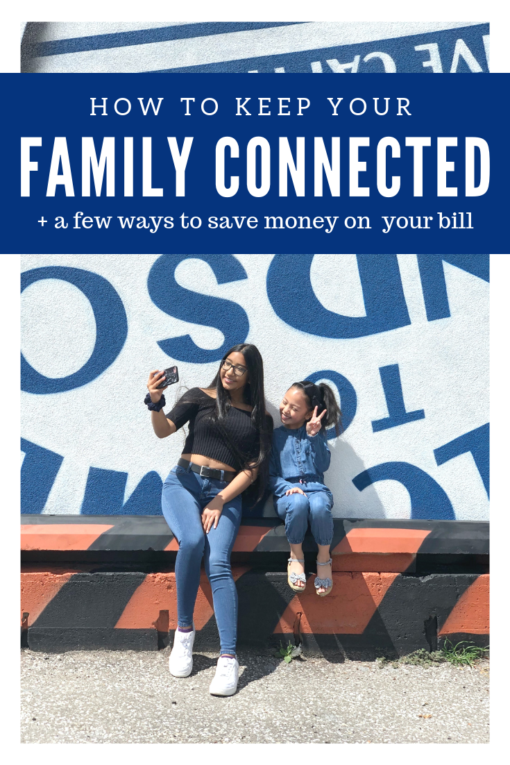 "A banner reads, ""How to keep your family connected, plus a few tips that can help you save money."