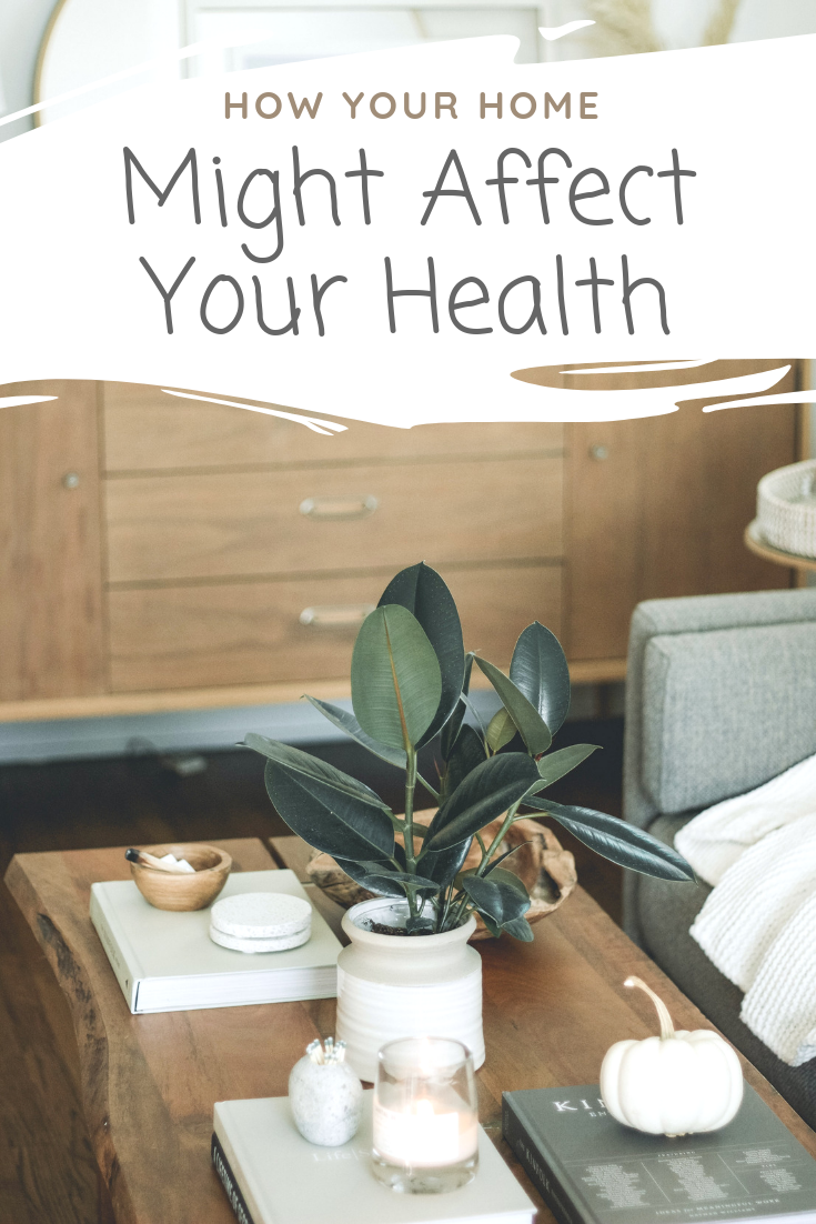 "A banner reads, ""How your home might affect your health,"" a picture of a A neutral living with a coffee table neatly adorned."