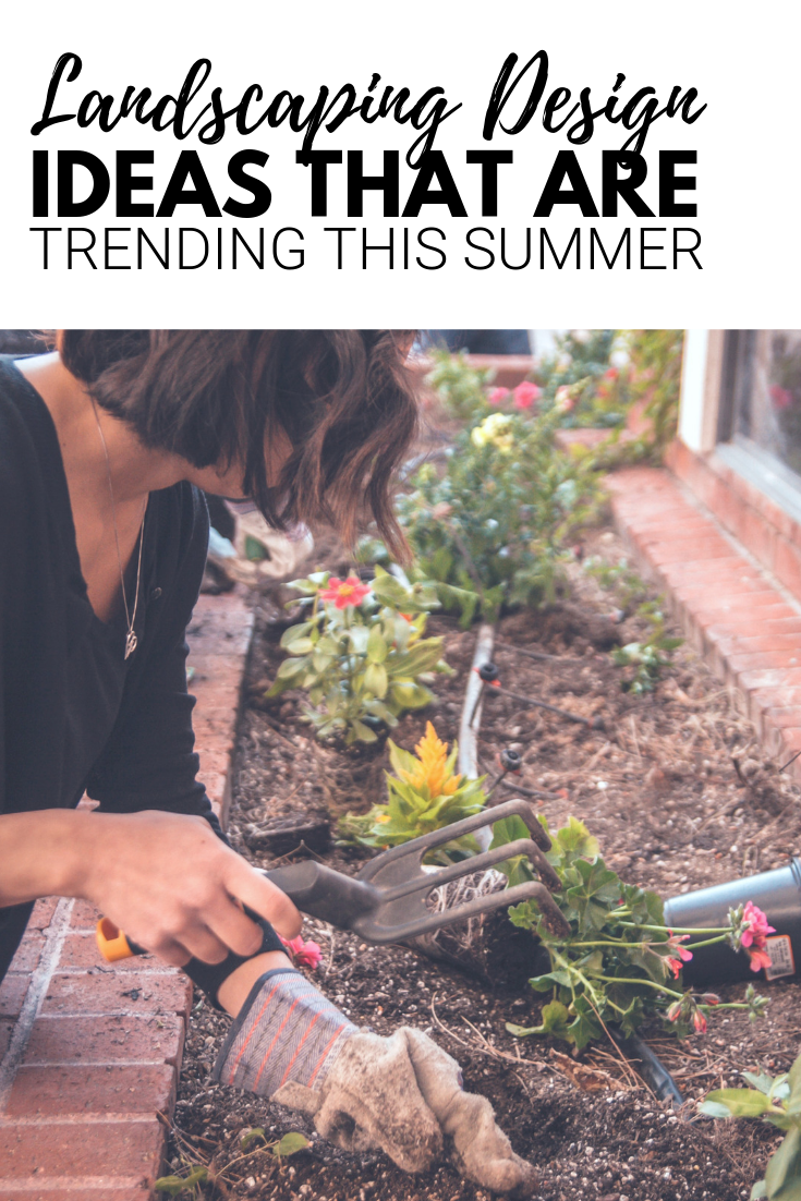 "A banner reads, ""Landscaping ideas that are trending this summer,"" a picture Woman plants perennial flowers in landscaping. She is using a gardening tool."