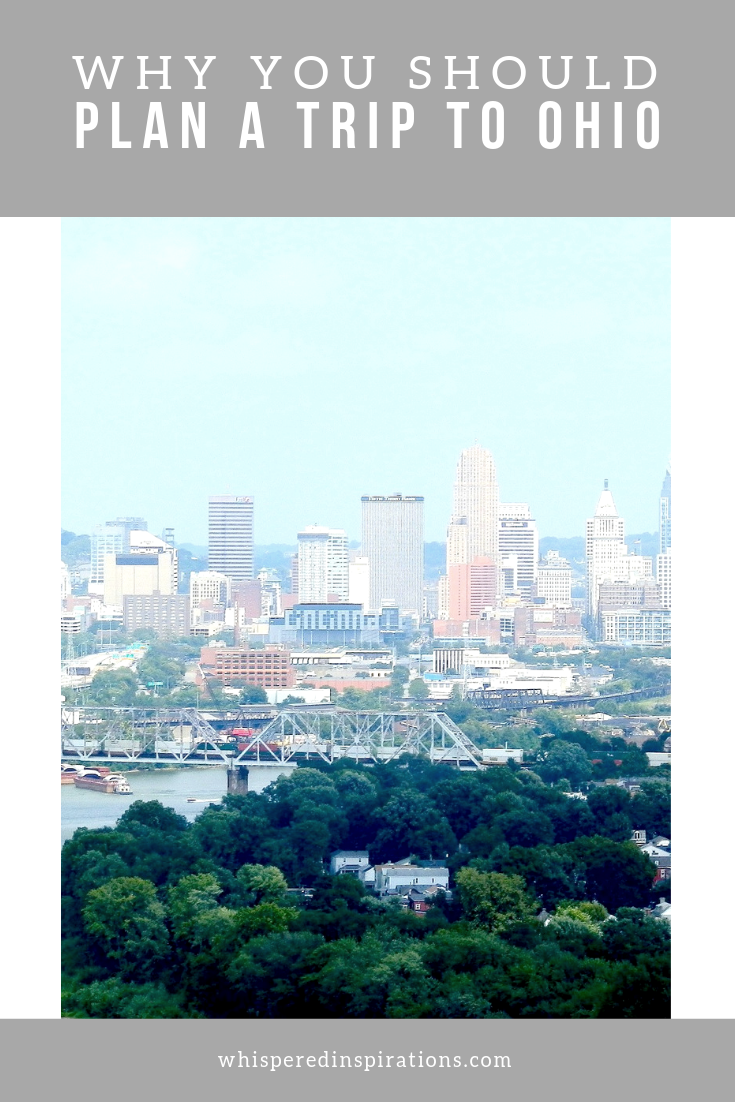 "A banner reads, ""Why you should plan a trip to Ohio,"" and a skyline of Cincinnati, Ohio is shown below."