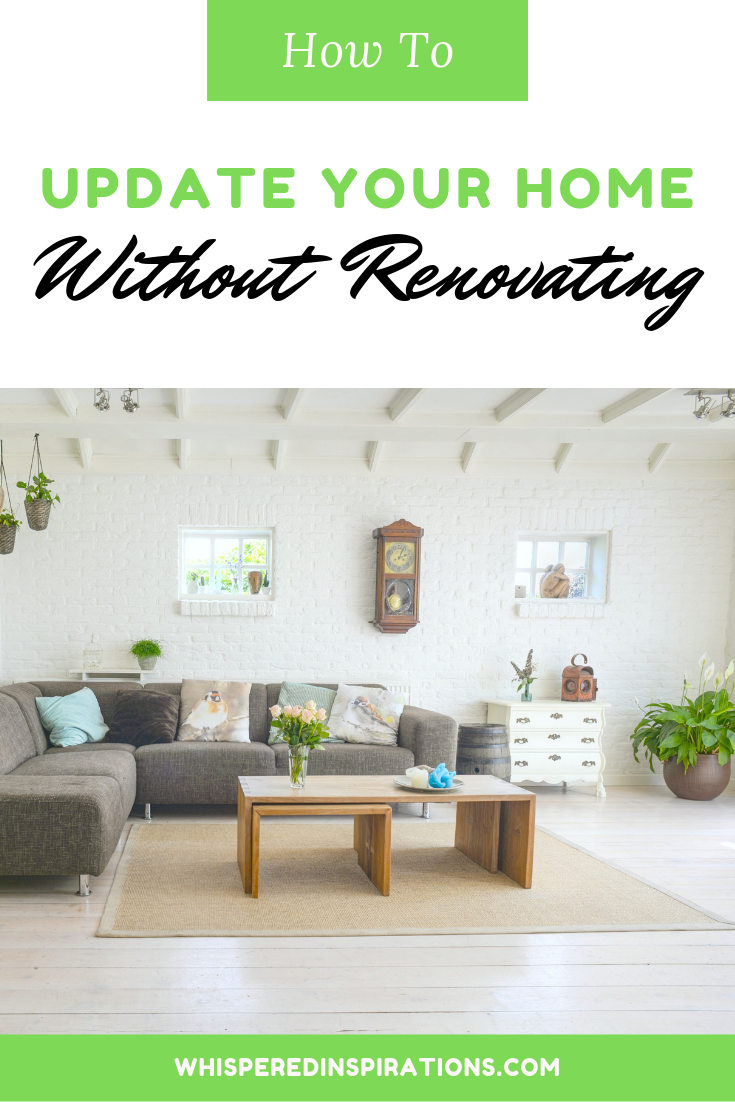 """A banner reads, """"How to Update Your Home without Renovating,"""" and a picture below it shows a beautiful open concept living room."""