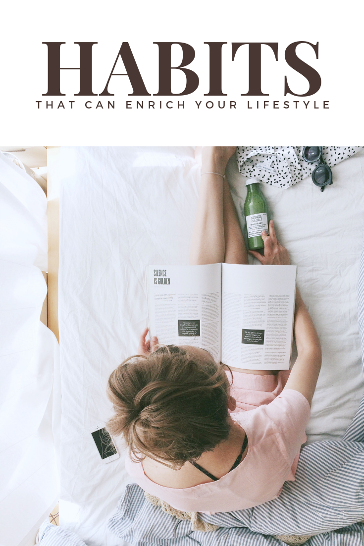 "A banner reads, ""habits that can enrich your lifestyle,"" a picture of a woman reading in bed drinking green juice is shown."