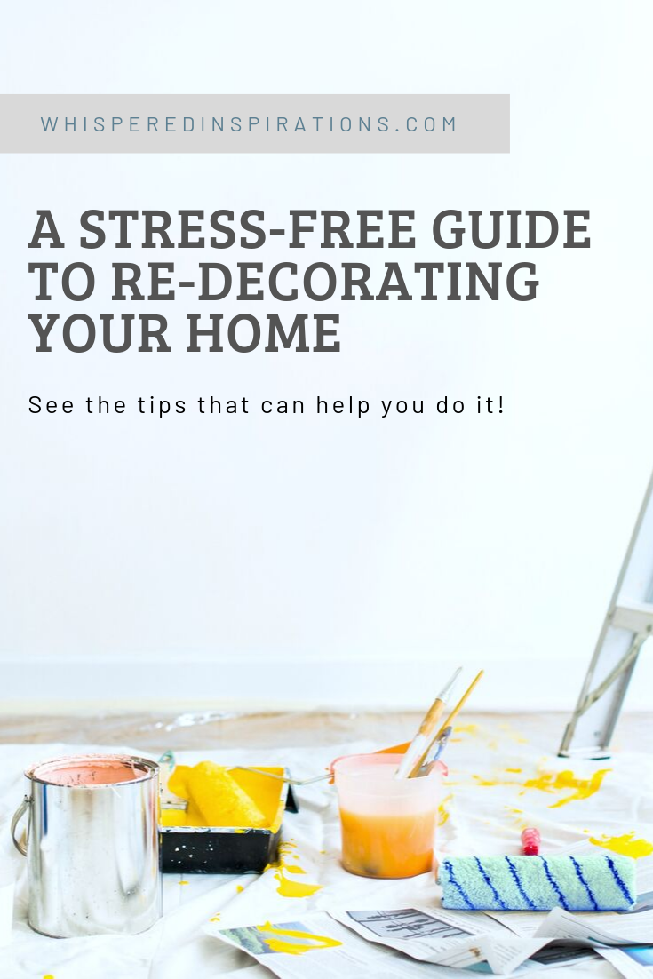 """A pin reads, """" a stress-free guide to be re-decorating your home,"""" A picture of A blank white wall has a paint brush on a pole leaning against it. There is paint materials on the ground on top of a tarp and a ladder is near by."""