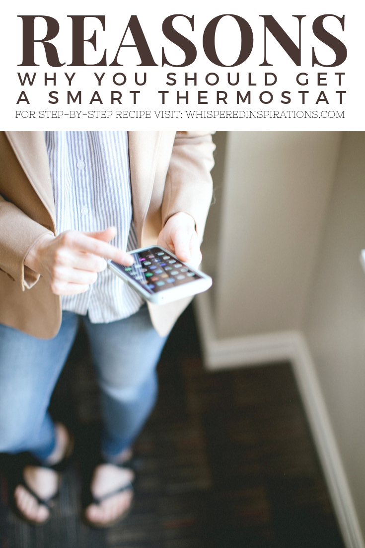 "A banner reads, ""Reason why you should get a smart thermometer.' Woman using her phone to control her smart thermometer."