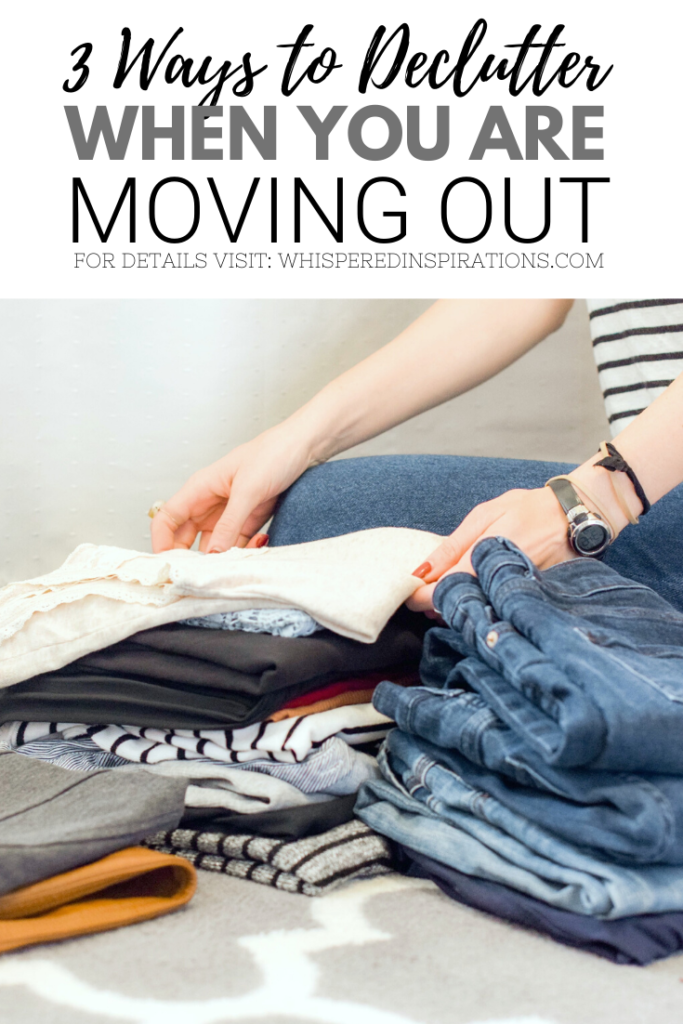 "A banner reads, ""3 ways to Declutter when you are moving out,"" a picture of A woman folds clothes and is getting ready to pack."