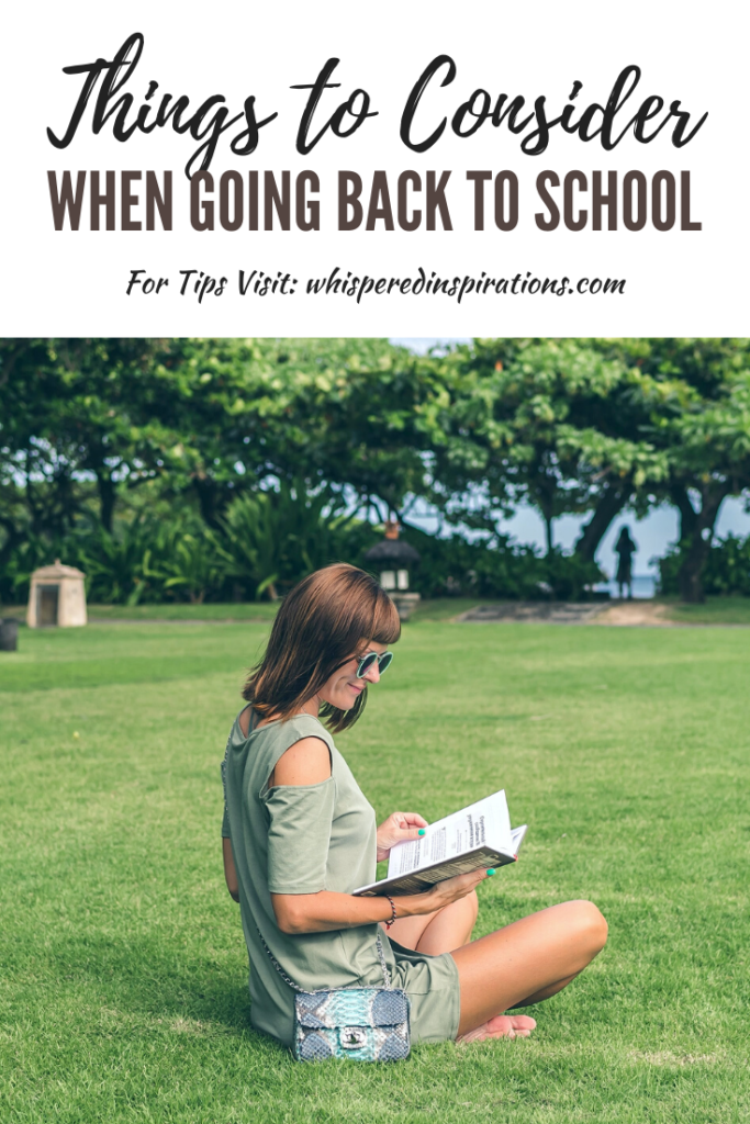 """A banner reads, """"Things to consider when going back to school,"""" a picture of An older woman sits on a lawn reading a book and studying. There are many reasons why you may think about going back to school. Like stability and securing a better future for your family. Use these tips! #tips"""